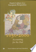 Dutch Culture in a European Perspective  Accounting for the past  1650 2000