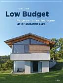Low Budget  Moderne Einfamilienh  user unter 250 000 EUR