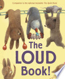 The Loud Book! : there are also lots of louds: good...