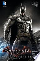 Batman  Arkham Knight Vol  3