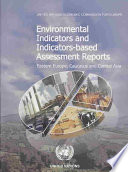 Environmental Indicators and Indicator based Assessment Reports