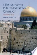 A History of the Israeli Palestinian Conflict