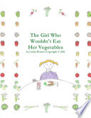 The Girl Who Wouldn t Eat Her Vegetables