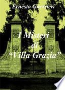 I misteri di  Villa Grazia
