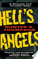 Hell S Angels A Strange And Terrible Saga