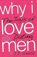 Why I Love Men