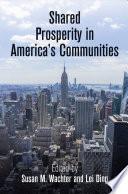 Shared Prosperity in America s Communities