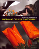 Flash Techniques For Macro And Close Up Photography