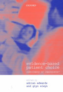 Evidence-based Patient Choice : would expect from the title,...