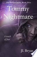 Tommy Nightmare