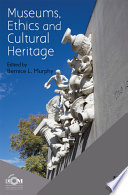Museums, Ethics and Cultural Heritage