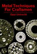 METAL TECHNIQUES FOR CRAFTSMEN