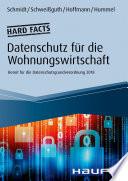 Hard facts Datenschutz in der Wohnungswirtschaft