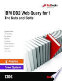 Ibm Db2 Web Query For I The Nuts And Bolts