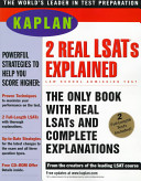 Two Real LSATs Explained