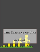 The Element of Fire Book PDF