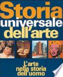 Storia universale dell arte  L arte nella storia dell uomo