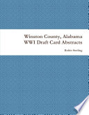 winston county alabama wwi draft card abstracts