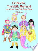 Cinderella  the Little Mermaid and Other Fairy Tale Paper Dolls