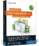 Einstieg in PHP 7 und MySQL 5.7