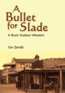 A Bullet for Slade