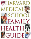 The Harvard Medical School Family Health Guide