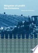 Mitigation of Landfill Gas Emissions