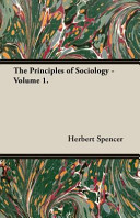 The Principles of Sociology   Volume 1
