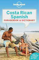 Lonely Planet   Costa Rican Spanish Phrasebook and Dictionary