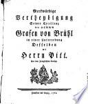 Merkwürdige Vertheydigung Seiner Excellenz des Herrn Grafen von Brühl in einer Unterredung Desselben mit Herrn Pitt