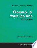 Wolfgang Amadeus Mozart   Oiseaux  si tous les Ans   K 307 K 284d