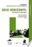 BELO HORIZONTE: transformações na ordem urbana