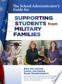 The School Administrator S Guide For Supporting Students From Military Families