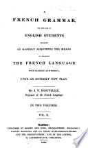 A French Grammar for the use of English students, etc