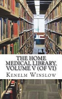 The Home Medical Library Volume V Of Vi