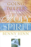 Going Deeper with the Holy Spirit