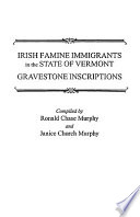 Irish Famine Immigrants in the State of Vermont
