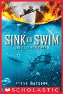 Sink or Swim: A Novel of WWII