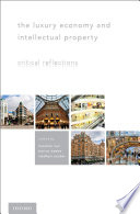 The Luxury Economy And Intellectual Property