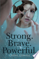 Strong Brave Powerful