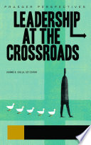 Leadership at the Crossroads  3 volumes