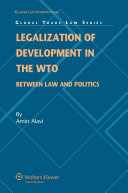 Legalization of Development in the WTO