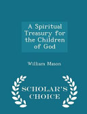 download ebook a spiritual treasury for the children of god - scholar's choice edition pdf epub