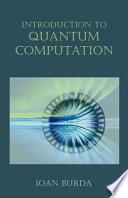 Introduction to Quantum Computation