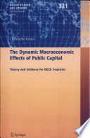 The Dynamic Macroeconomic Effects of Public Capital