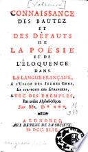Connaissance des beautés et des défauts de la poésie et de l'éloquence dans la langue française