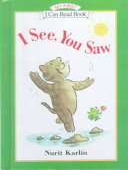 I See  You Saw
