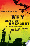 Why We re Not Emergent