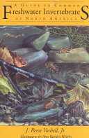 A Guide to Common Freshwater Invertebrates of North America