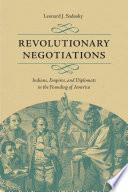 Revolutionary Negotiations